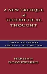 A New Critique of Theoretical Thought Vol. 2