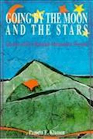 Going by the Moon and the Stars af Pamela E. Klassen
