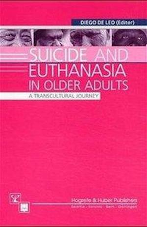 Suicide and Euthanasia in Older Adults af Diego De Leo