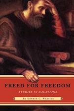 Freed for Freedom af Edward C. Wharton