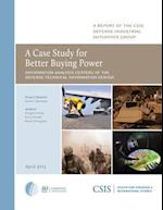 A Case Study for Better Buying Power af Gregory Kiley, Gary Powell, David J. Berteau