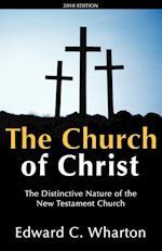 The Church of Christ af Edward C. Wharton