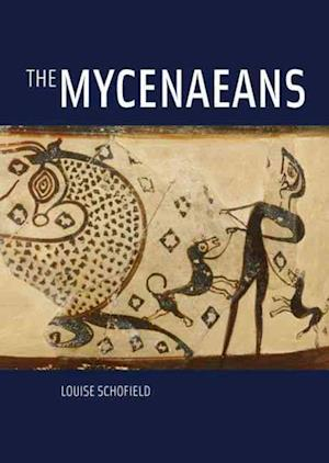 The Mycenaeans af Louise Schofield