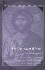 On the Prayer of Jesus af Ignatius Brianchaninov