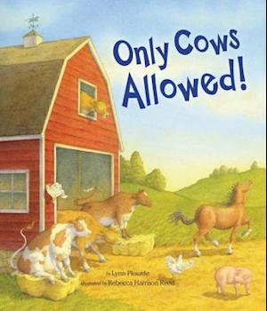 Only Cows Allowed! af Lynn Plourde