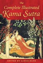 The Complete Illustrated Kama Sutra af Lance Dane, Vatsyayana, Mallanaga Vatsyayana