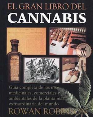 El  Gran Libro del Cannabis af Rowan Robinson