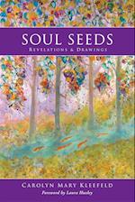 Soul Seeds af Carolyn Mary Kleefeld