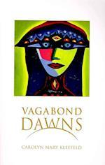 Vagabond Dawns af Carolyn Mary Kleefeld