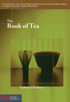 Book of Tea af Kakuzo Okakura