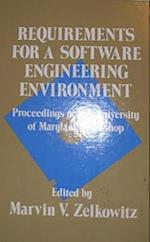 Requirements for a Software Engineering Environment af Marvin V. Zelkowitz, University of Maryland College Park