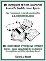 The Investigation of White-Collar Crime af U. S. Department of Justice