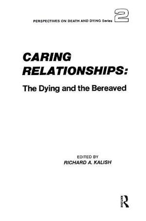 Caring Relationships af Richard A. Kalish