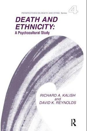Death and Ethnicity af Richard A. Kalish