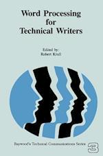 Word Processing for Technical Writers af Robert Krull