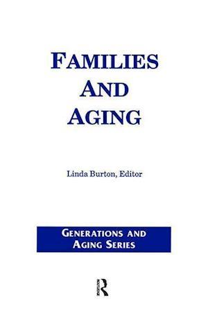Families and Aging af Linda Burton