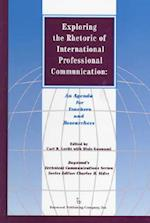 Exploring the Rhetoric of International Professional Communication af Carl R. Lovitt