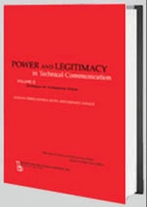 Power and Legitimacy in Technical Communication af Teresa Kynell-Hunt, Gerald J. Savage