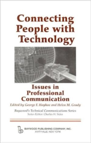 Connecting People with Technology af George F. Hayhoe