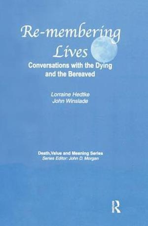 Re-Membering Lives af Lorraine Hedtke