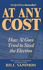 At Any Cost af Bill Sammon