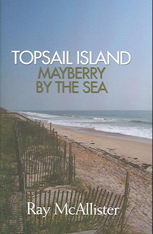 Topsail Island af Ray McAllister