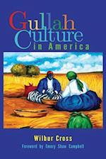 Gullah Culture in America af Wilbur Cross