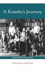 A Kineño's Journey (Grover E. Murray Studies in the American Southwest)