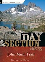 Day & Section Hikes Along the John Muir Trail (Day & Overnight Hikes - Menasha Ridge)