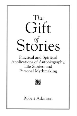 The Gift of Stories af Robert Atkinson