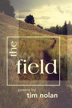 Bog, paperback The Field af Tim Nolan