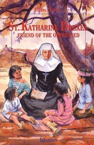 Saint Katharine Drexel af Ellen Tarry