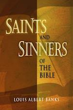 Saints and Sinners of the Bible af Louis a. Banks