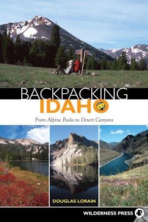 Backpacking Idaho af Douglas Lorain