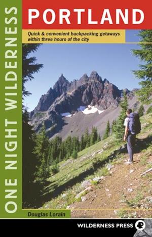 One Night Wilderness: Portland af Douglas Lorain