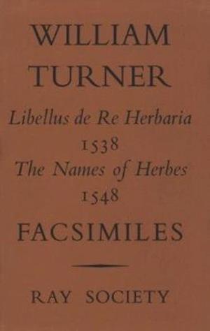 Libellus de Re Herbaria af William Turner, Ray Society