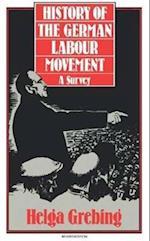 The History of the German Labour Movement af Mary Saran, Helga Grebing, Edith Korner