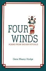 Four Winds, Poems from Indian Rituals