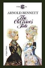 The Old Wives' Tale af Arnold Bennett