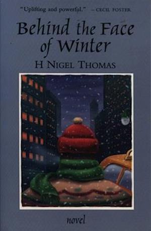 Behind the Face of Winter af H. Nigel Thomas