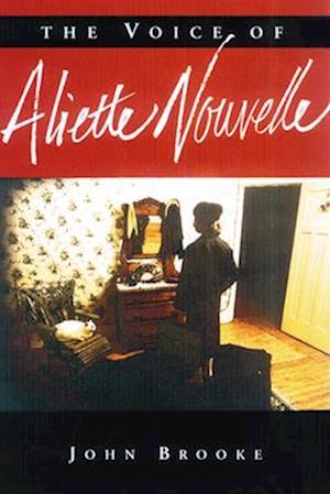 Voice of Aliette Nouvelle af John Brooke