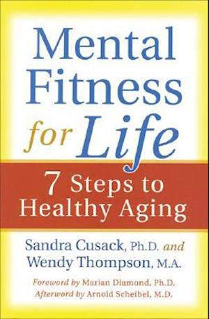 Mental Fitness for Life af Wendy Thompson, Sandra A. Cusack