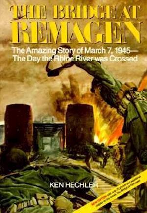 Bog, paperback The Bridge at Remagen af Ken Hechler