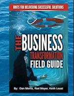 The Business Transformation Field Guide