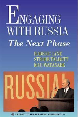 Engaging with Russia af Koji Watanabe, Roderic Lyne, Strobe Talbott