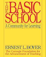 The Basic School - A Community for Learning (Paper Only) af Boyer