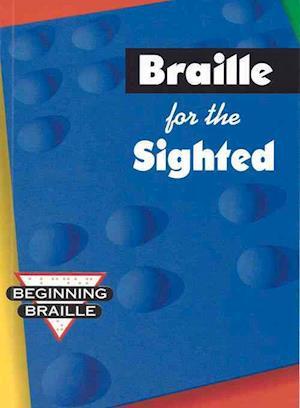 Braille for the Sighted af Jane Schneider
