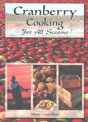 Bog, paperback Cranberry Cooking for All Seasons af Nancy Cappelloni