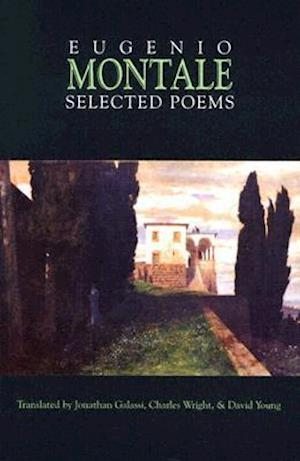Selected Poems af Eugenio Montale