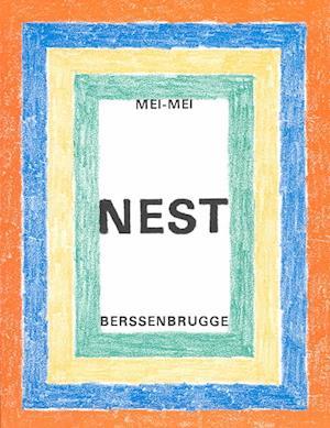 Nest af Mei-Mei Berssenbrugge